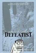 Notes From a Defeatist TPB (2003 Fantagraphics) 1-1ST