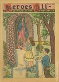 Heroes All - Catholic Action Illustrated (1943-1948 H.A. Company) Vol. 4 #10