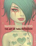 Wandering Luminations The Art of Tara McPherson HC (2019 Dark Horse) 1-1ST