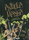 Angola Janga Kingdom of Runaway Slaves HC (2019 Fantagraphics) 1-1ST