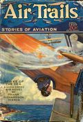 Air Trails (1928-1931 Street & Smith) Pulp 1st Series Vol. 2 #1