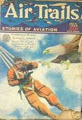 Air Trails (1928-1931 Street & Smith) Pulp 1st Series Vol. 3 #1
