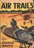 Air Trails (1928-1931 Street & Smith) Pulp 1st Series Vol. 5 #6