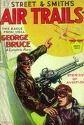 Air Trails (1928-1931 Street & Smith) Pulp 1st Series Vol. 6 #6