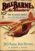 Bill Barnes Air Adventurer (1934-1935 Street & Smith) Pulp Vol. 2 #4