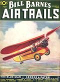 Bill Barnes Air Trails (1935-1937 Street & Smith) Pulp Vol. 5 #3