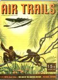 Air Trails (1937-1939 Street & Smith) Pulp 2nd Series Vol. 11 #4
