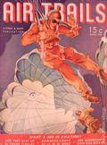 Air Trails (1937-1939 Street & Smith) Pulp 2nd Series Vol. 11 #6
