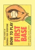 Finer Points of Baseball For Everyone: How to Play First Base (1958) 1960