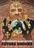 Complete Alan Moore Future Shocks TPB (2011 Simon & Schuster) 2nd Edition 1-REP