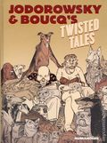 Jodorowsky's and Boucq's Twisted Tales HC (2019 Humanoids) 1-1ST