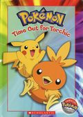 Pokemon Time Out for Torchic HC (2004 Scholastic) 1-1ST