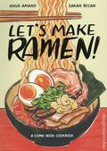 Let's Make Ramen! SC (2019 Ten Speed Press) A Comic Book Cookbook 1-1ST