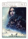 Rogue One A Star Wars Story HC (2017 Titan Comics) The Official Mission Debrief 1-1ST
