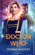 Doctor Who Combat Magicks HC (2018 BBC Books) 1-REP