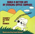 Build a Better Life By Stealing Office Supplies TPB (1991 Andrews McMeel) Dogbert's Big Book of Business 1-1ST