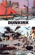 Dunkirk GN (2018 It's Alive) From the Pages of Combat 1-REP