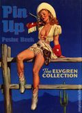 Pin-Up Poster Book: The Elvgren Collection HC (1995 Collectors Press) 1S-1ST