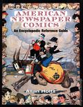 American Newspaper Comics HC (2019 UMP) An Encyclopedic Reference Guide 1-1ST