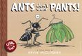 Ants Don't Wear Pants HC (2019 A Toon Book) 1-1ST
