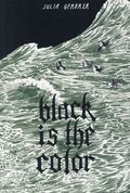 Black is the Color GN (2013 Fantagraphics) 1-REP
