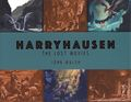 Harryhausen: The Lost Movies HC (2019 Titan Books) 1-1ST