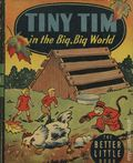 Tiny Tim in the Big Big World (1945 Whitman BLB) 1472