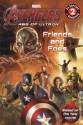 Avengers Age of Ultron Friends and Foes SC (2015 Little Brown and Company) 1-1ST