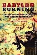 Babylon Burning GN (2019 Last Gasp) A Graphic History of the Making of the Modern Middle East 1-1ST