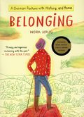 Belonging GN (2019 Scribner) A German Reckons with History and Home 1-1ST