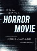 How to Survive a Horror Movie SC (2019 Quirk Books) 1-1ST