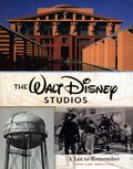 Walt Disney Studios: A Lot to Remember HC (2019 Disney Editions) New Edition 1-1ST