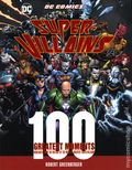 DC Comics Super-Villains 100 Greatest Moments HC (2019 Chartwell Books) Highlights from the History of the World's Greatest Super-Villains 1-1ST