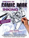 Art of Comic Book Inking SC (2019 Dark Horse) 3rd Edition 1-1ST