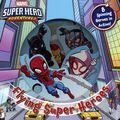 Marvel Super Hero Adventures Flying Super Heroes HC (2019 Studio Fun) A Board Book 1-1ST