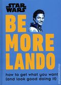 Star Wars Be More Lando HC (2019 DK) How to Get What You Want (and Look Good Doing It) 1-1ST