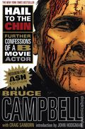Hail to the Chin: Further Confessions of a B Movie Actor SC (2019 St. Martin's Griffin) By Bruce Campbell 1-1ST