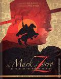 Mark of Zorro 100 Years of the Masked Avenger HC (2019 American Mythology) 1-1ST