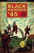 Black Hammer '45 TPB (2019 Dark Horse) From the World of Black Hammer 1-1ST