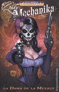 Lady Mechanika La Dama de la Muerte (2017 Benitez Productions) Halloween Comicfest 2019