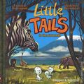 Little Tails in the Savannah HC (2017 Magnetic Press) 1-1ST