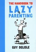 Handbook to Lazy Parenting GN (2019 Drawn and Quarterly) 1-1ST