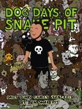 Dog Days of Snake Pit TPB (2019 Silver Sprocket) 1-1ST