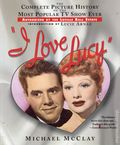 I Love Lucy Complete Picture History SC (2004 Citadel Press) Authorized Edition 1-REP