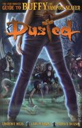 Dusted: The Unauthorized Guide to Buffy the Vampire Slayer SC (2003 Mad Norwegian Press) 1-REP