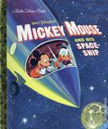 Mickey Mouse and His Space Ship HC (2016 Random House) A Little Golden Book Classic 1-REP