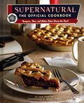 Supernatural The Official Cookbook HC (2019 Insight Editions) 1-1ST