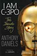I am C-3PO: The Inside Story HC (2019 DK) By Anthony Daniels 1-1ST