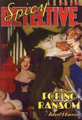 Spicy Detective Stories For No Ransom SC (2008 Adventure House) April 1940 Replica Edition 1-1ST