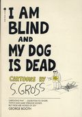 I Am Blind and My Dog is Dead SC (1978 Avon Books) 1-1ST